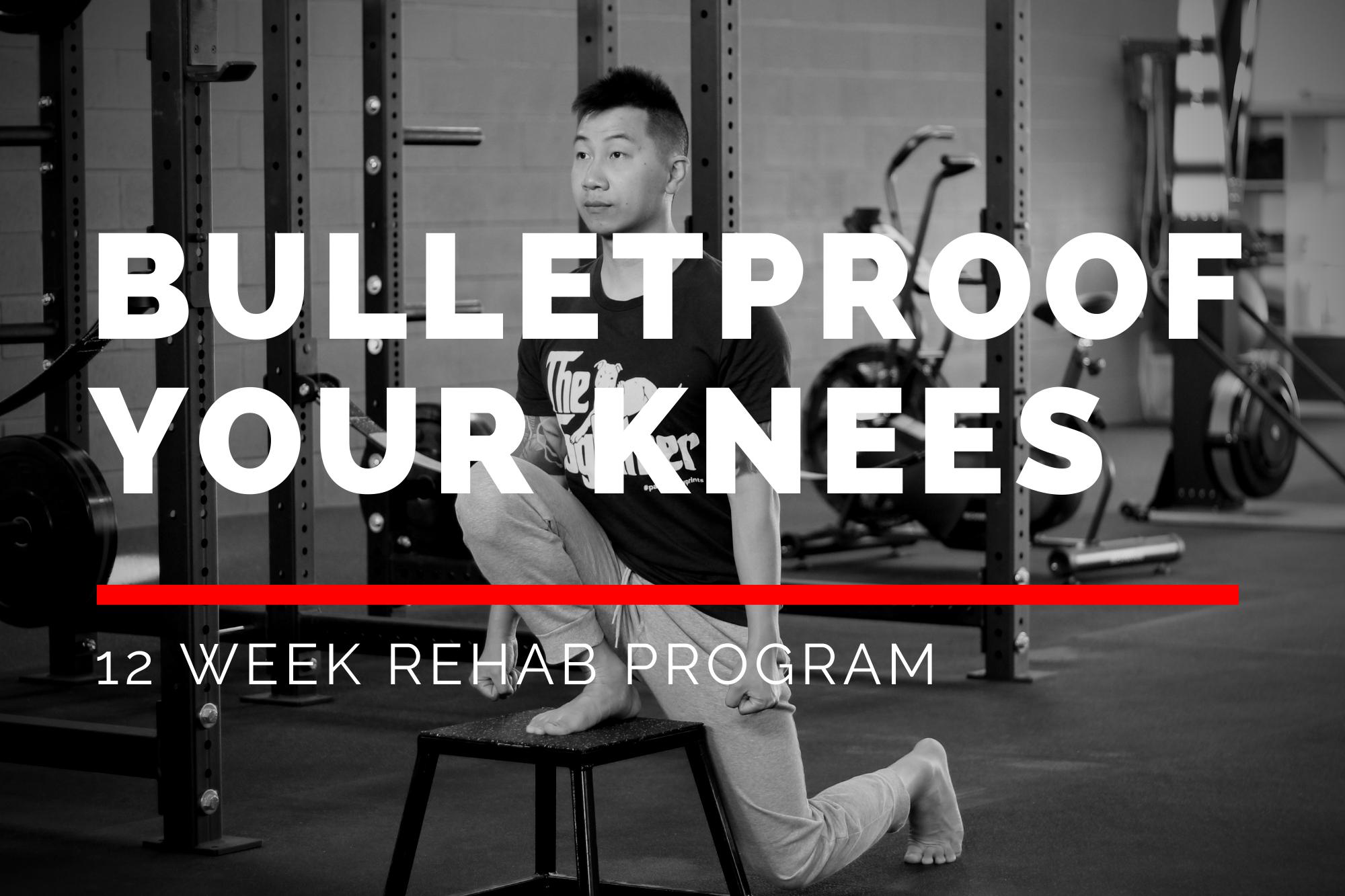 Bulletproof your Knees